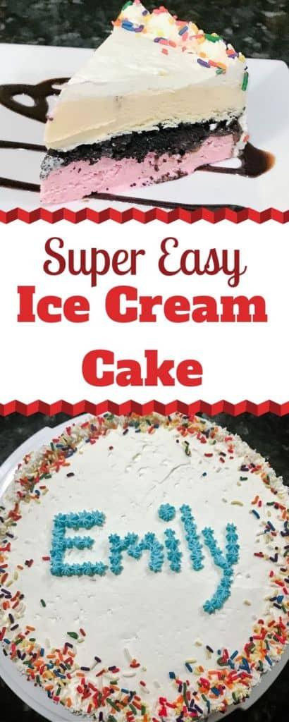 Super Easy Ice Cream Cake