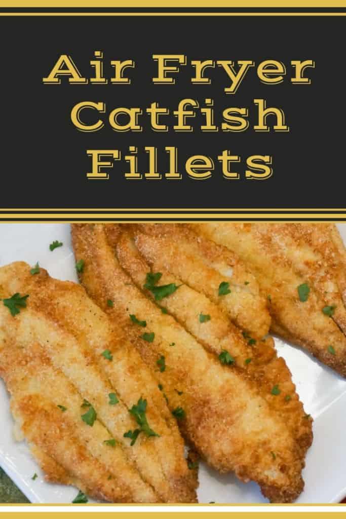 Air Fryer Catfish Fillets