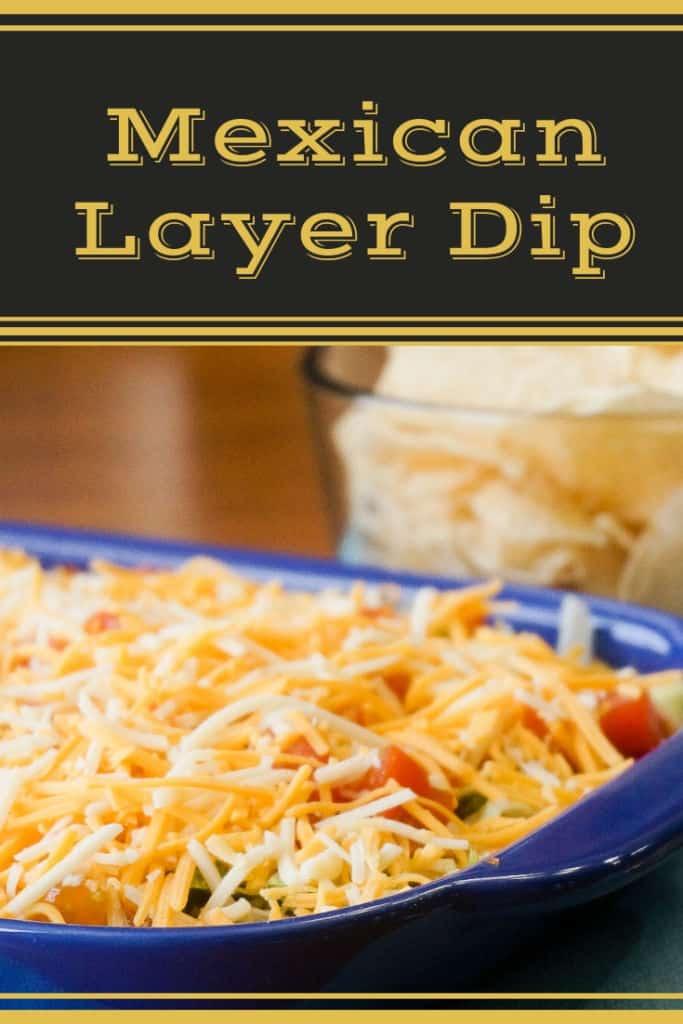 Mexican Layer Dip Recipe
