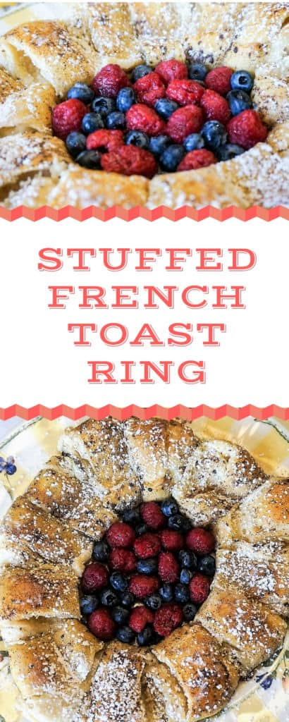 Stuffed French Toast Ring