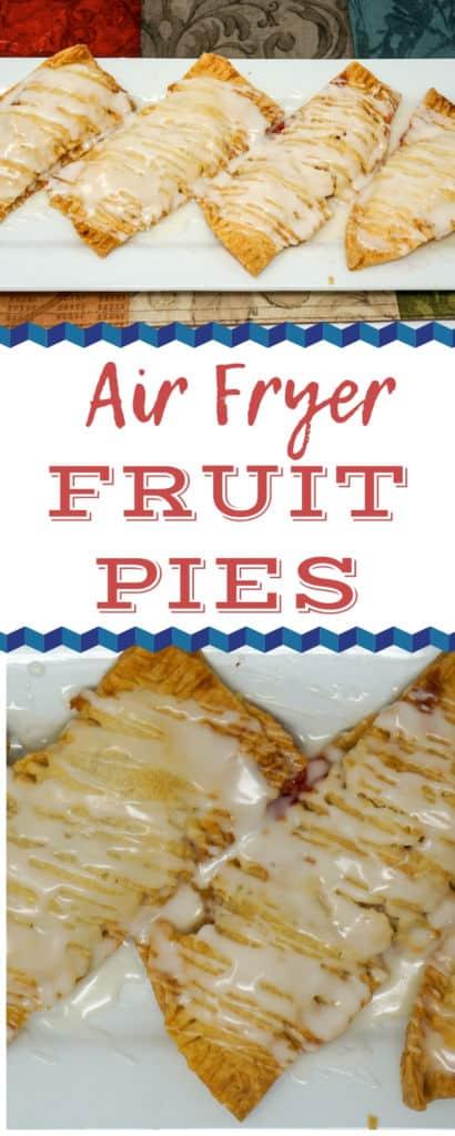 Air Fryer Fruit Pies Apple Cherry