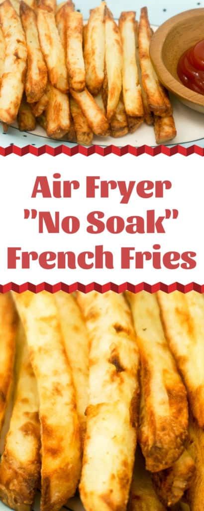 Air Fryer French Fries No Soak
