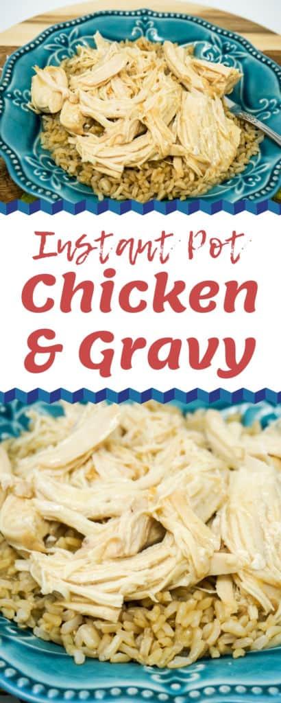 Instant Pot Chicken & Gravy
