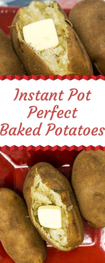 Instant Pot Perfect Baked Potatoes