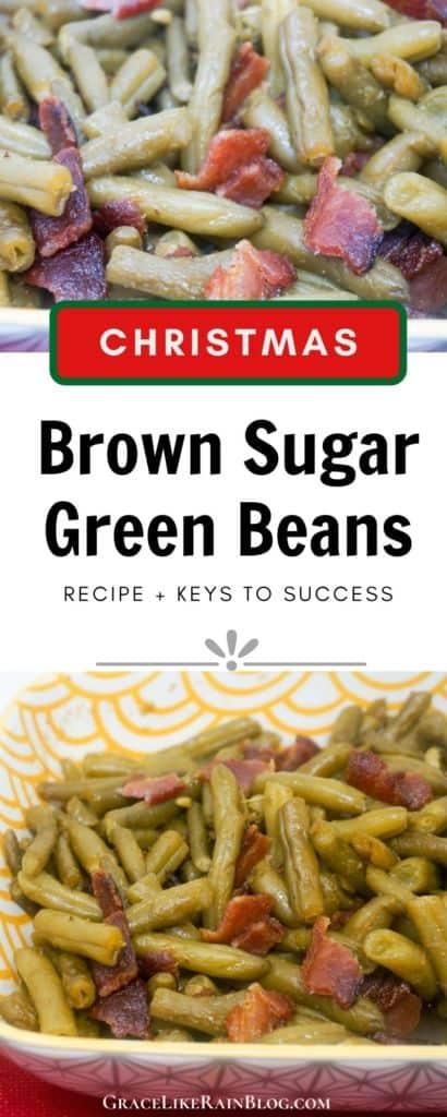 Christmas Brown Sugar Bacon Green Beans