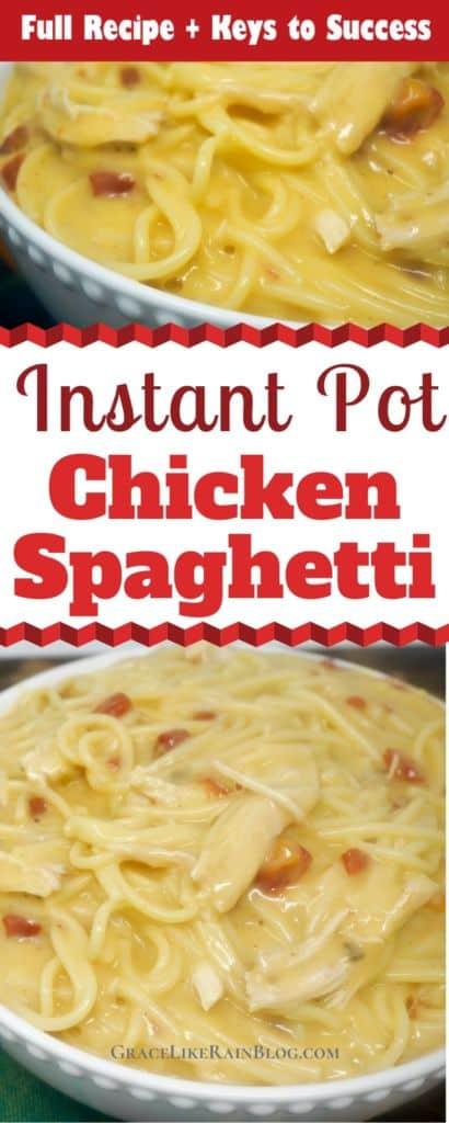 Instant Pot Chicken Spaghetti recipe plus Keys to Success