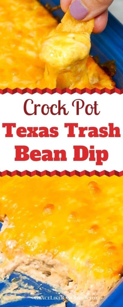 Crock Pot Texas Trash Bean Dip