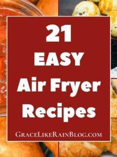 Easy Air Fryer Recipes