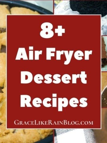 Air Fryer Desserts Recipe Roundup