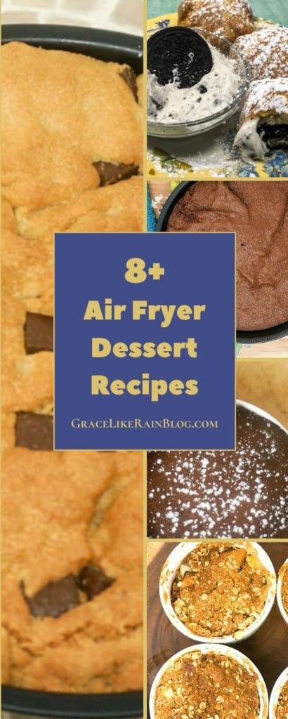 Air Fryer Dessert Recipe Roundup