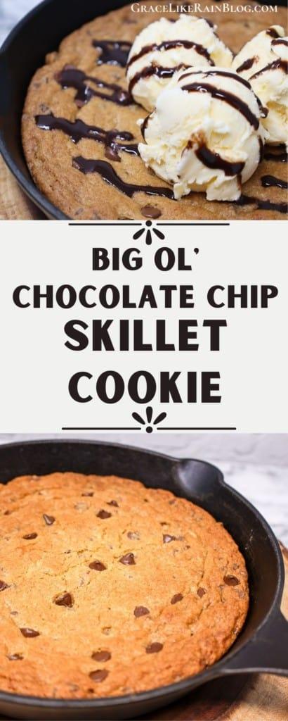 Big Ol' Chocolate Chip Skillet Cookie