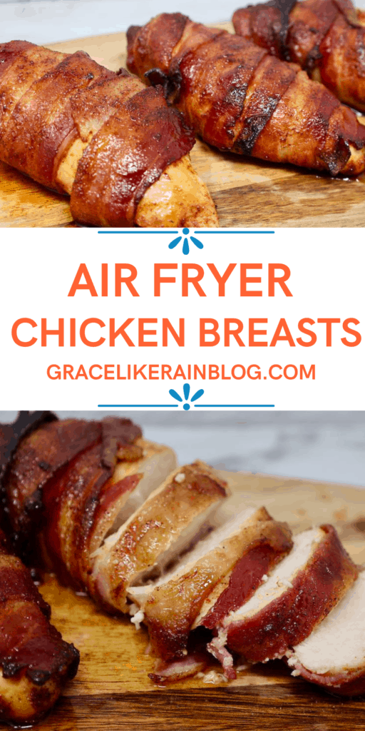 Air Fryer Bacon-Wrapped Chicken Breasts
