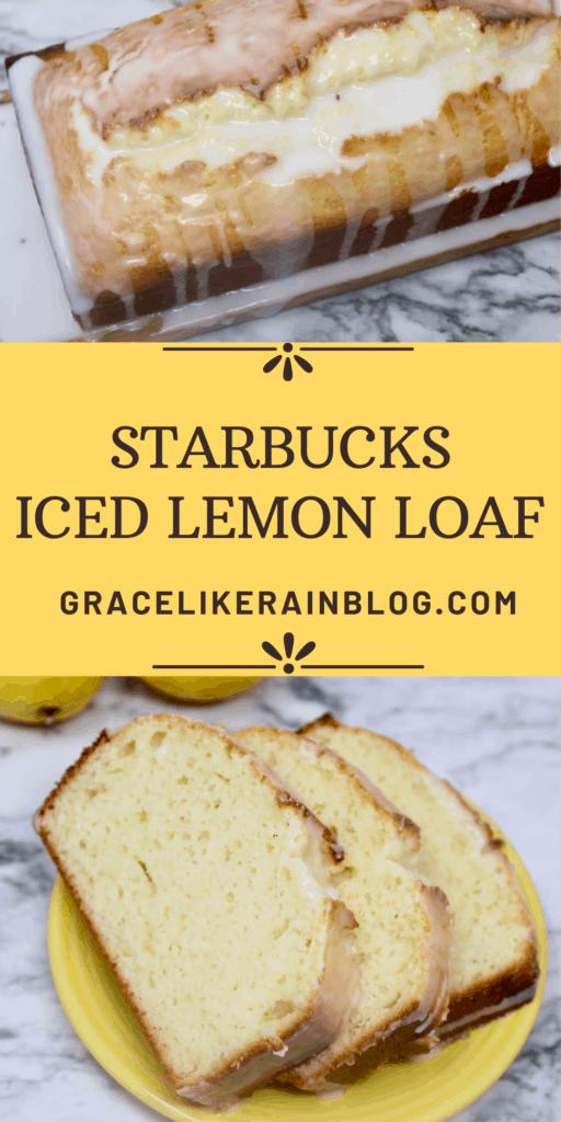Starbucks Iced Lemon Loaf copycat recipe