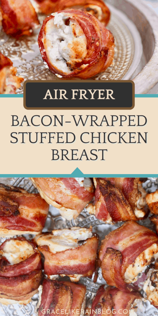 Air Fryer Bacon-Wrapped Stuffed Chicken Breast