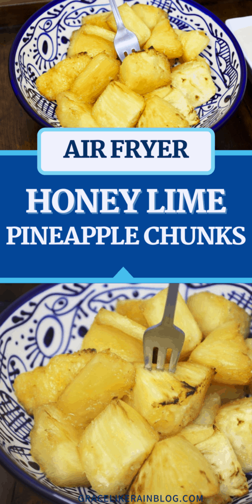 Air Fryer Honey Lime Pineapple Chunks