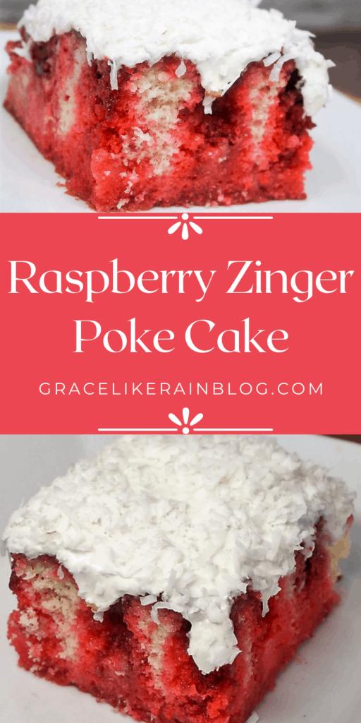Raspberry Zinger Poke Cake