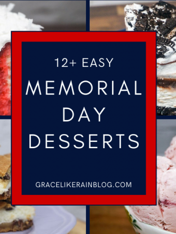 12 Insanely Easy Memorial Day Dessert Recipes to Try This Year