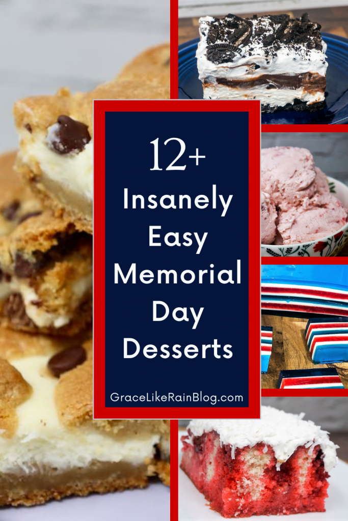 12 Insanely Easy Memorial Day Desserts