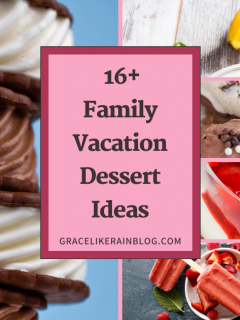 16 Family Vacation Dessert Ideas