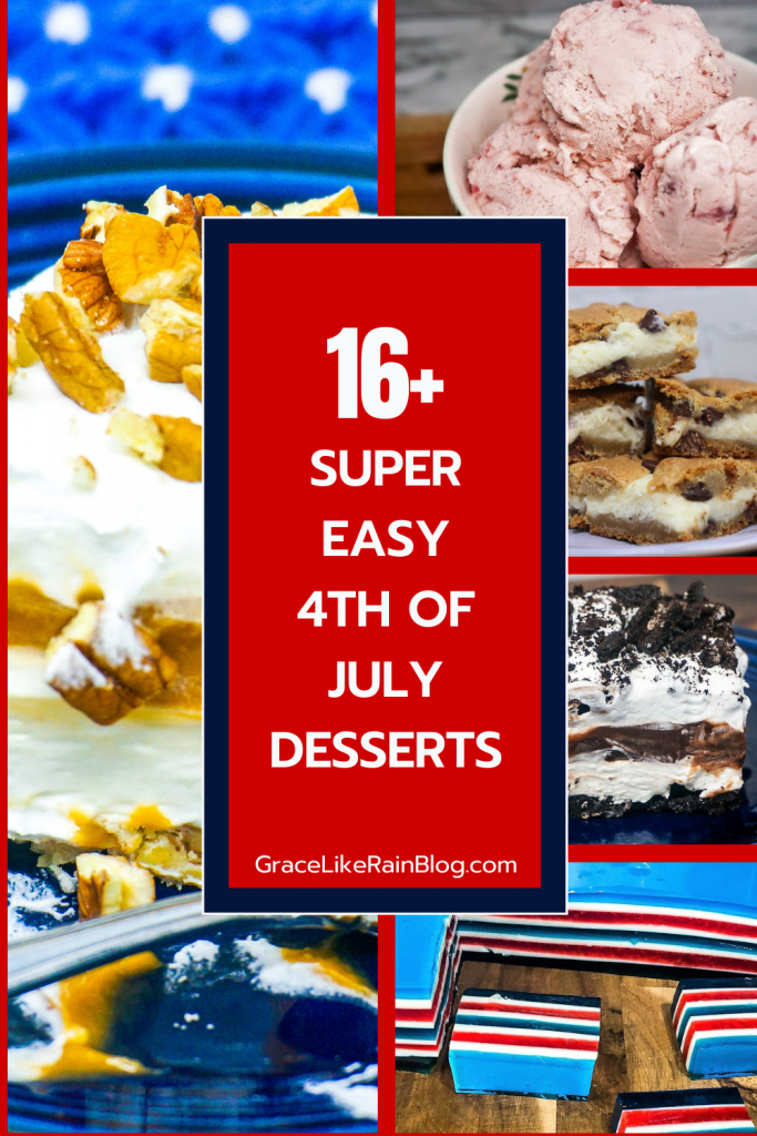 16 Super Easy 4th of July Desserts