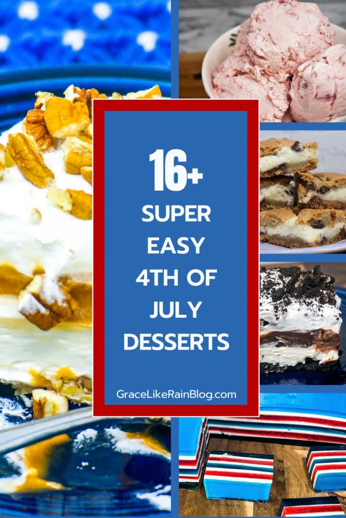 16 Super Easy 4th of July Dessert Recipes
