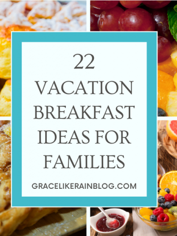 Vacation Breakfast Ideas for Families