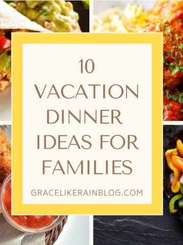 Vacation Dinner Ideas for Families