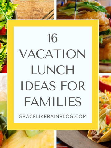 Vacation Lunch Ideas for Families