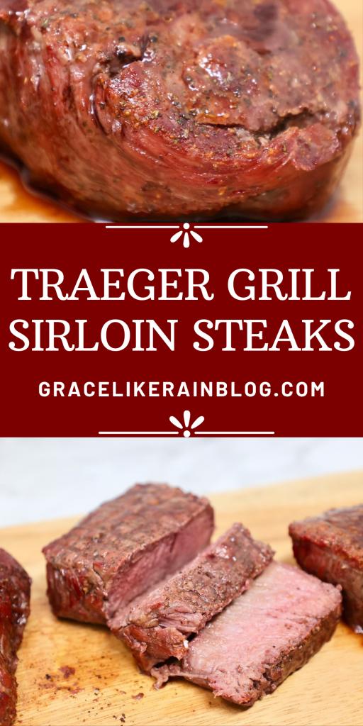 Traeger Grill Sirloin Steaks